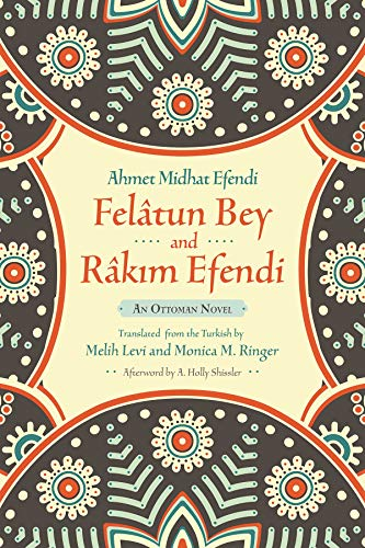 9780815610649: Felâtun Bey and Râkim Efendi: An Ottoman Novel (Middle East Literature In Translation)
