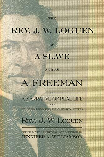 9780815610687: The Rev. J. W. Loguen, as a Slave and as a Freeman: A Narrative of Real Life (New York State Series)
