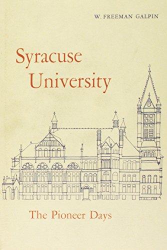 9780815620105: Syr Univ Hist Vol 1 Pioneer Days