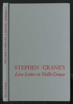 Stephen Crane's Love Letters to Nellie Crouse... (9780815620143) by Stephen Crane