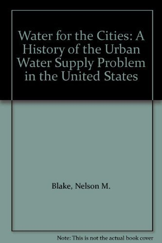 9780815620174: Water for the Cities: A History of the Urban