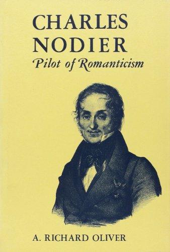 9780815620730: Charles Nodier Pilot of Romanticism