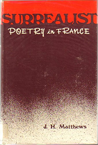 9780815621447: Surrealist Poetry in France