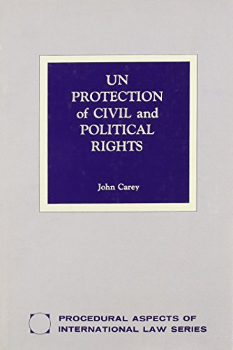 UN Protection of Civil and Political Rights.: Carey, John