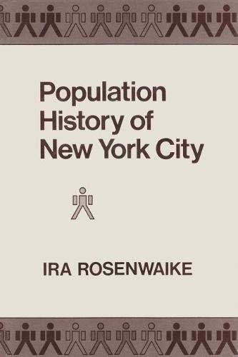 Population History of New York City: Rosenwaike, Ira