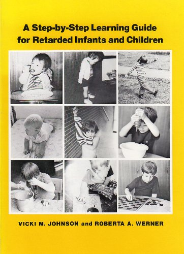 9780815621744: A Step-By-Step Learning Guide for Retarded Infants and Children