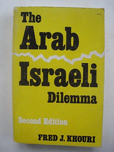 9780815621782: The Arab-Israeli dilemma