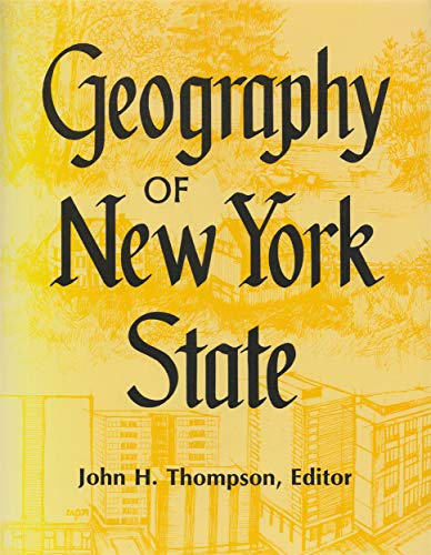 Geography Of New York State.: Thompson, John H. (editor).
