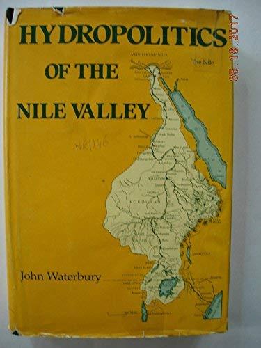 Hydropolitics of the Nile Valley: Waterbury, John