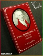 John Armstrong, Jr., 1758-1843: A Biography (New York State Study): Skeen, Carl Edward