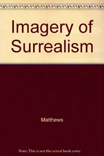 9780815622819: Imagery of Surrealism