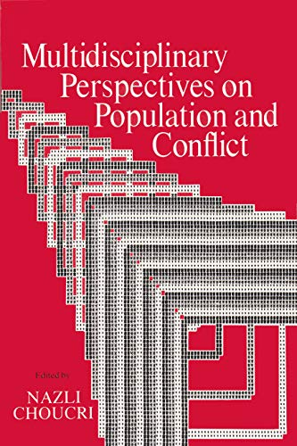 Multidisciplinary Perspectives on Population and Conflict (Hardcover): Nazli Choucri