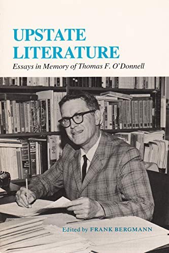 9780815623311: Upstate Literature: Essays in Memory of Thomas F. O'Donnell (New York State Study)