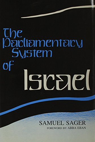 9780815623359: The Parliamentary System of Israel
