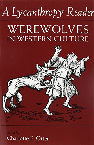 9780815623847: A Lycanthropy Reader: Werewolves in Western Culture