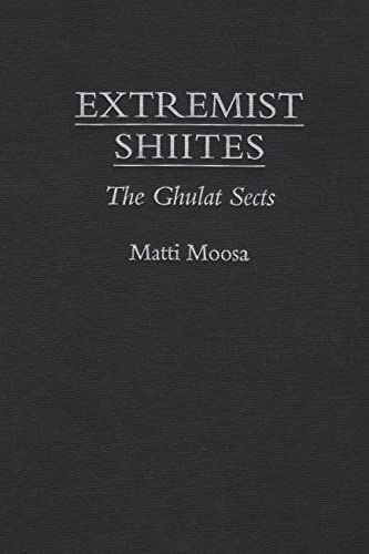 9780815624110: Extremist Shiites: The Ghulat Sects (Contemporary Issues in the Middle East)