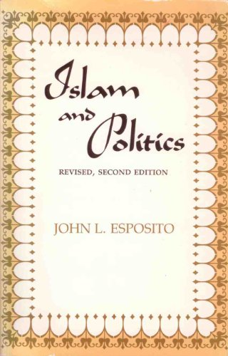 9780815624196: Islam and Politics (Contemporary issues in the Middle East)