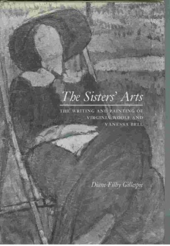 9780815624301: The Sisters' Arts: The Writing and Painting of Virginia Woolf and Vanessa Bell