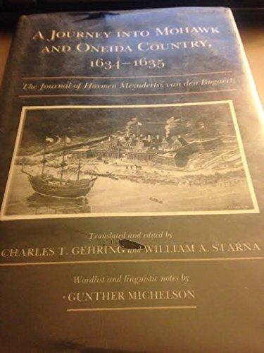 9780815624356: A Journey into Mohawk and Oneida Country, 1634-1635: The Journal of Harmen Meyndertsz Van Den Bogaert (Iroquois and Their Neighbors)