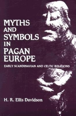 9780815624387: Myths and symbols in pagan Europe: Early Scandinavian and Celtic religions