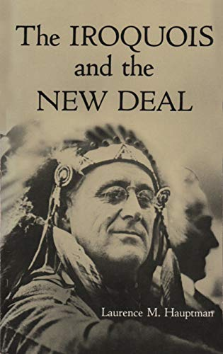 9780815624394: Iroquois & the New Deal (Iroquois Books)