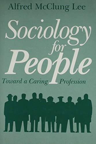 Sociology for People (Hardcover): Alfred McClung Lee