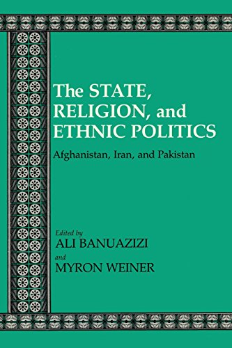 The State, Religion, and Ethnic Politics: Afghanistan, Iran, and Pakistan (Contemporary Issues in the Middle East) (0815624484) by Banuazizi, Ali; Weiner, Myron