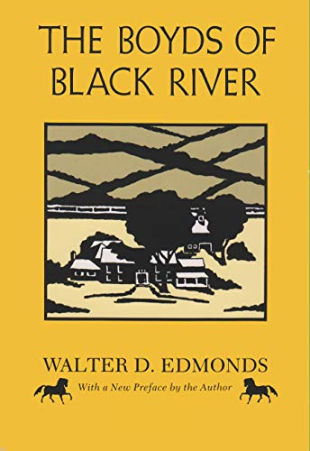The Boyds of Black River (New York Classics) (0815624549) by Walter D Edmonds