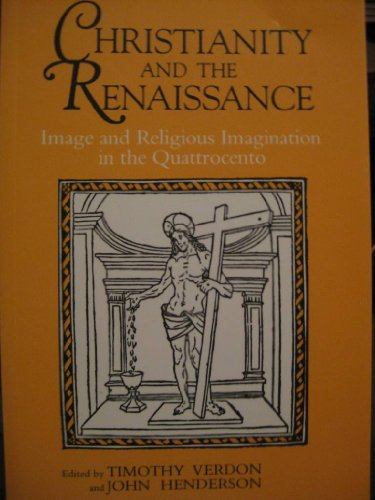 9780815624561: Christianity and the Renaissance: Image and Religious Imagination in the Quattrocento