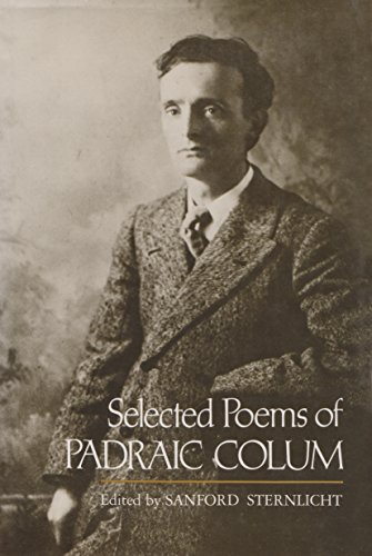 9780815624585: Selected Poems of Padraic Colum (Irish Studies)