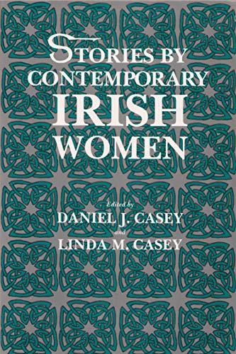 Stories by Contemporary Irish Women (Irish Studies): Daniel J Casey