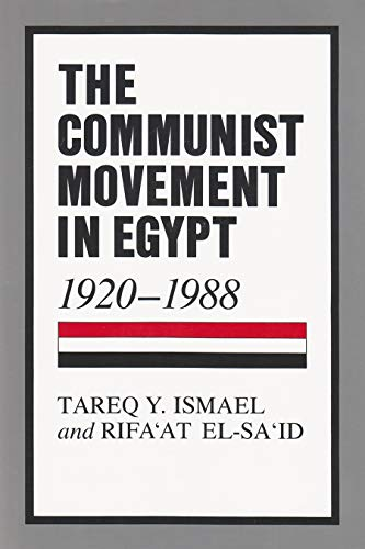 9780815624974: The Communist Movement in Egypt, 1920-1988 (Contemporary Issues in the Middle East (Hardcover))
