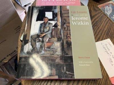Life Lessons: The Art of Jerome Witkin: Chayat, Sherry