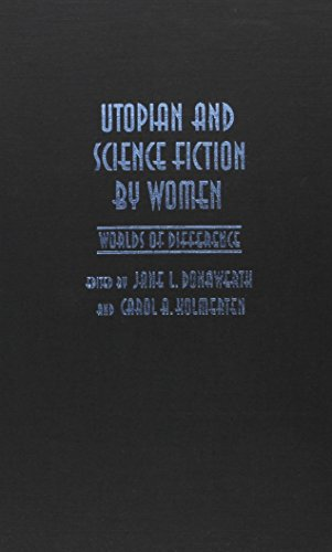 9780815626190: Utopian and Science Fiction by Women: Worlds of Difference (Utopianism and Communitarianism)