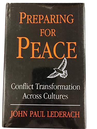 9780815626565: Preparing for Peace: Conflict Transformation Across Cultures (Syracuse Studies on Peace and Conflict Resolution)