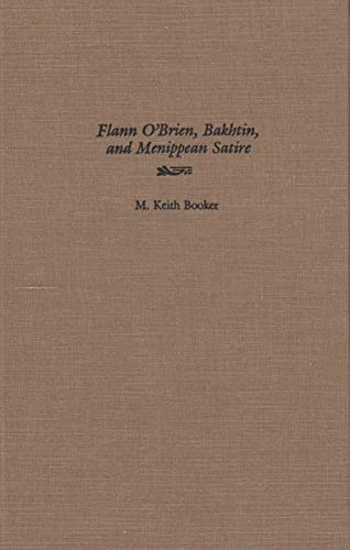9780815626657: Flann O'Brien, Bakhtin, and Menippean Satire (Irish Studies)