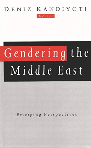 9780815626954: Gendering the Middle East: Emerging Perspectives