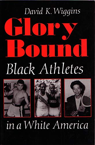 9780815627340: Glory Bound: Black Athletes in a White America (Sports and Entertainment)