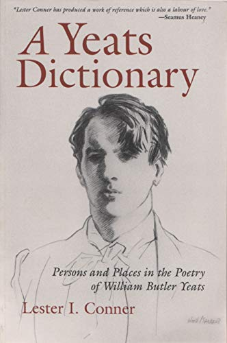 A Yeats Dictionary: Persons and Places in the Poetry of William Butler Yeats