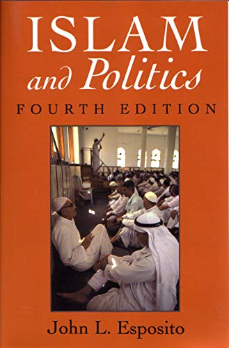9780815627746: Islam and Politics, Fourth Edition (Contemporary Issues in the Middle East)