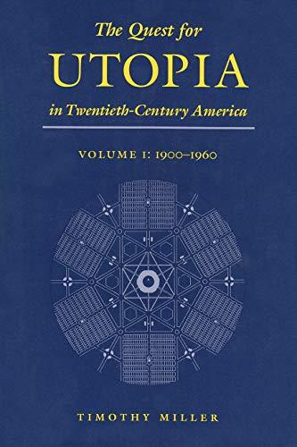 9780815627753: Quest For Utopia, 20th Century (Quest for Utopia in Twentieth-Century America)