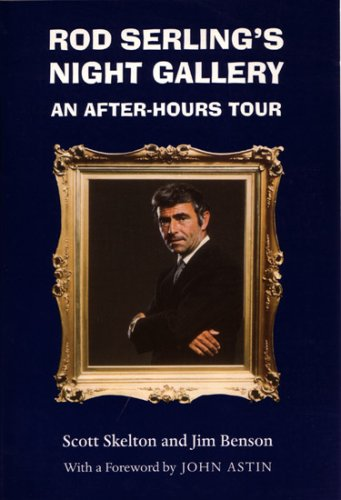Rod Serling's Night Gallery: An After-Hours Tour (Television and Popular Culture): Skelton, ...