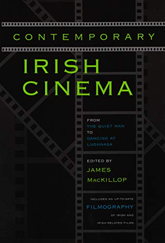 9780815627982: Contemporary Irish Cinema: From the Quiet Man to Dancing at Lughnasa (Irish Studies)