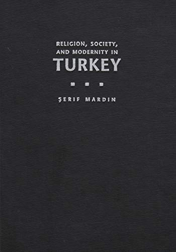 9780815628101: Religion, Society and Modernity in Turkey (Modern Intellectual and Political History of the Middle East)