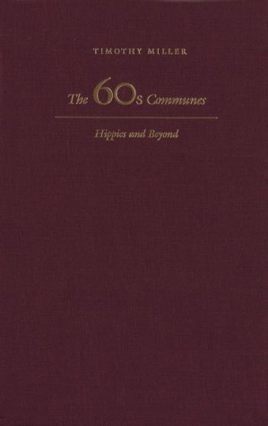 9780815628118: The 60's Communes: Hippies and Beyond (Syracuse Studies on Peace and Conflict Resolution)