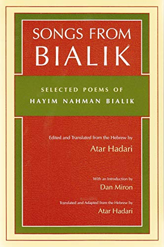 9780815628149: Songs from Bialik: Selected Poems of Hayim Nahman Bialik (Judaic Traditions in Literature, Music, and Art)