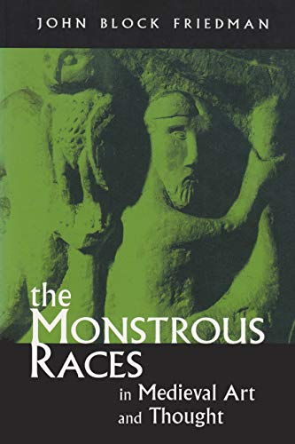 9780815628262: The Monstrous Races in Medieval Art and Thought