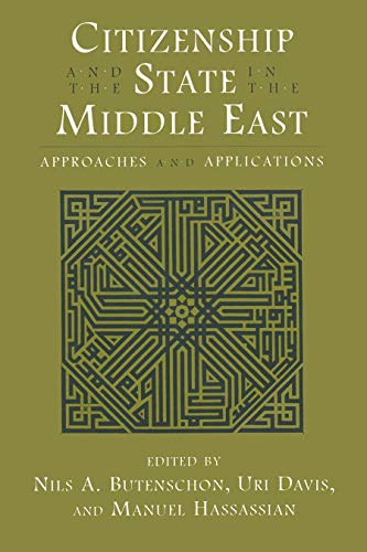 9780815628293: Citizenship and the State in the Middle East: Approaches and Applications