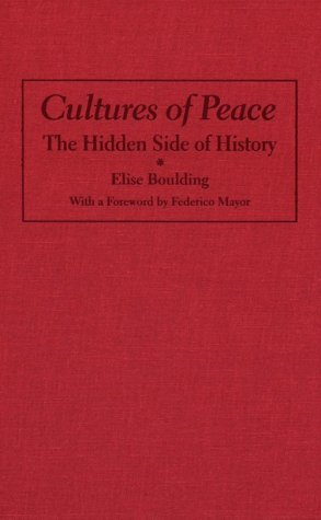 9780815628316: Cultures of Peace: The Hidden Side of History (Syracuse Studies on Peace and Conflict Resolution)