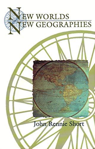 New Worlds, New Geographies: Short, John Rennie